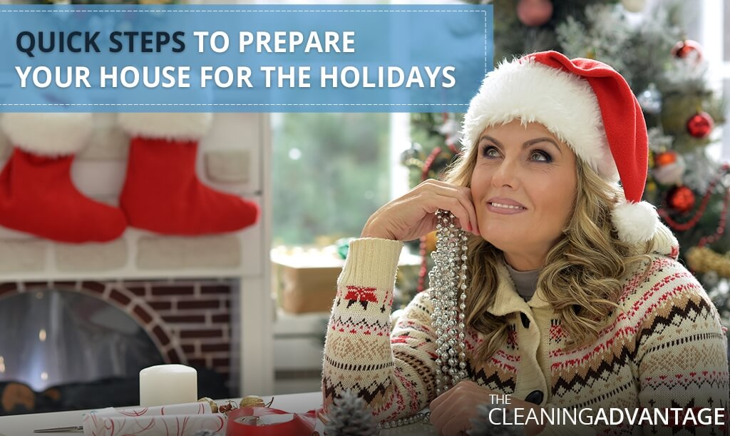 Quick Steps to Prepare your House for the Holidays